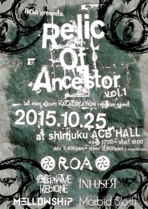 ROA presents Relic Of Ancestor〜vol.1〜 1st mini album 'KALACREATION'release tourに出演決定!!